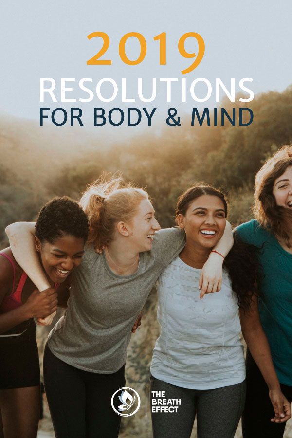 healthy and happy resolutions for body and mind