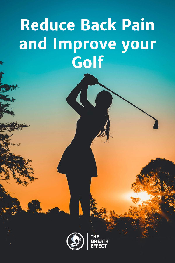 Reduce Back Pain and Improve your Golf
