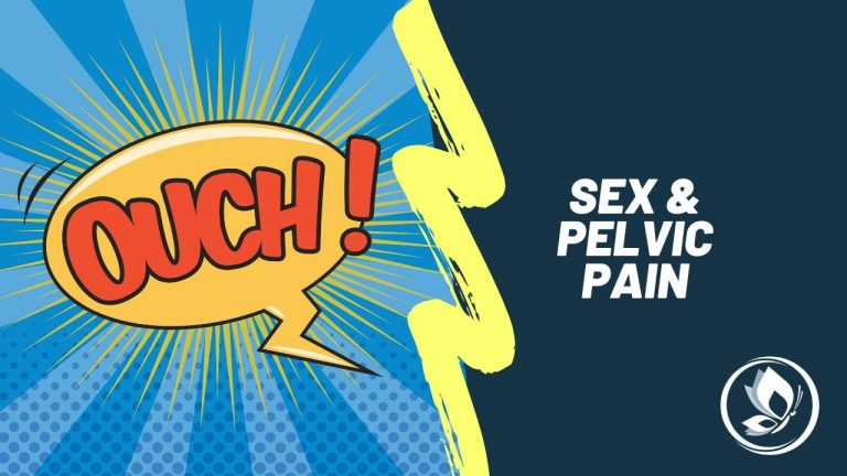 Sex, Pain and Pelvic floor dysfunction